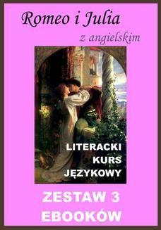 Chomikuj, ebook online 3 ebooki: Romeo i Julia z angielskim. Literacki kurs językowy. William Shakespeare