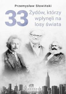 Ebook 33 Żydów, którzy wpłynęli na losy świata pdf