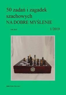 Chomikuj, ebook online 50 zadań i zagadek szachowych NA DOBRE MYŚLENIE 1/2019. Artur Bieliński