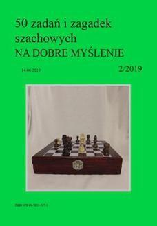 Ebook 50 zadań i zagadek szachowych NA DOBRE MYŚLENIE 2/2019 pdf