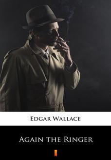Chomikuj, ebook online Again the Ringer. Edgar Wallace
