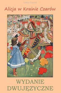 Chomikuj, ebook online Alicja w Krainie Czarów. Wydanie dwujęzyczne. Lewis Carroll