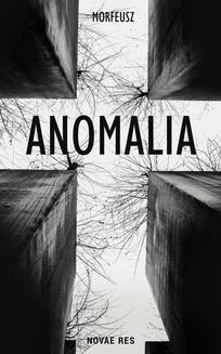 Chomikuj, ebook online Anomalia. Morfeusz