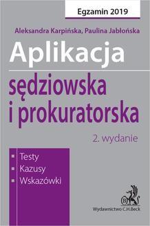 Chomikuj, ebook online Aplikacja sędziowska i prokuratorska. Testy kazusy wskazówki. Wydanie 2. Paulina Jabłońska
