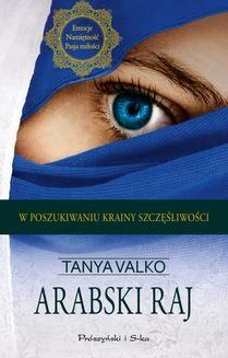 Chomikuj, ebook online Arabski raj. Tanya Valko