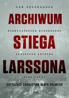 Chomikuj, ebook online Archiwum Stiega Larssona. Jan Stocklassa
