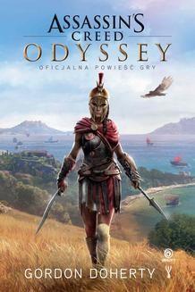 Chomikuj, ebook online Assassin's Creed: Odyssey. Oficjalna powieść gry. Gordon Doherty