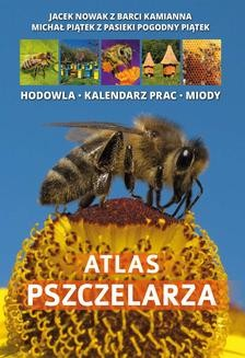 Chomikuj, ebook online Atlas Pszczelarza. Jacek Nowak