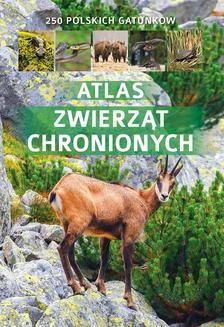 Chomikuj, ebook online Atlas zwierząt chronionych. Jacek Twardowski