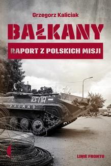 Chomikuj, ebook online Bałkany. Grzegorz Kaliciak