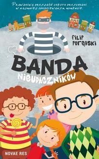 Chomikuj, ebook online Banda nieudaczników. Filip Porębski