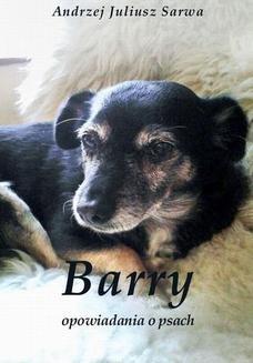 Ebook Barry. Opowiadania o psach pdf