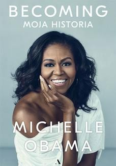 Chomikuj, ebook online Becoming. Moja historia. Michelle Obama