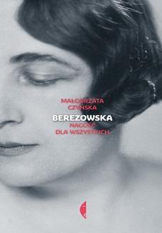 Ebook Berezowska. Nagość dla wszystkich pdf