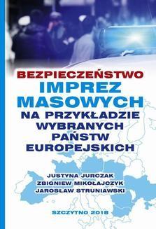 Chomikuj, ebook online Bezpieczeństwo imprez masowych na przykładzie wybranych państw europejskich. Jarosław Struniawski