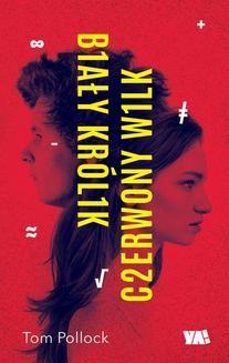 Chomikuj, ebook online Biały Królik, Czerwony Wilk. Tom Pollock