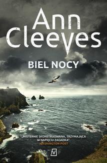 Chomikuj, ebook online Biel nocy. Ann Cleeves