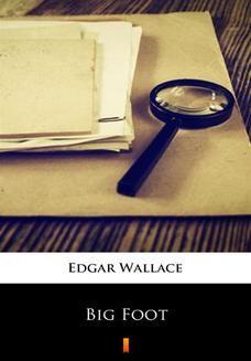 Chomikuj, ebook online Big Foot. Edgar Wallace