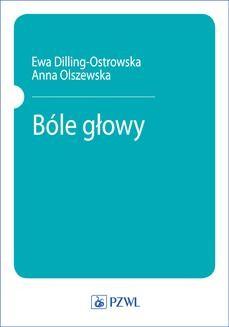 Chomikuj, ebook online Bóle głowy. Ewa Dilling-Ostrowska