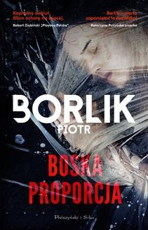 Chomikuj, ebook online Boska proporcja. Piotr Borlik