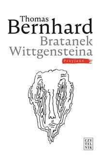 Chomikuj, ebook online Bratanek Wittgensteina. Przyjaźń. Thomas Bernhard