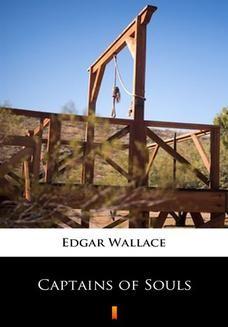 Chomikuj, ebook online Captains of Souls. Edgar Wallace