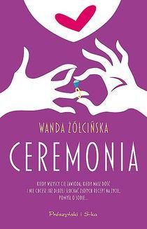 Chomikuj, ebook online Ceremonia. Wanda Żółcińska