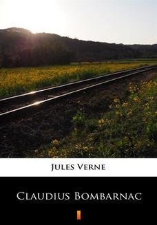 Chomikuj, ebook online Claudius Bombarnac. Jules Verne