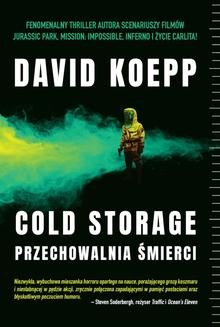 Chomikuj, ebook online Cold Storage. Przechowalnia śmierci. David Koepp