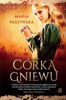 Chomikuj, ebook online Córka gniewu. Maria Paszyńska