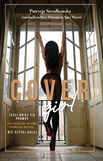 Chomikuj, ebook online Cover Girl. Patrycja Strzałkowska