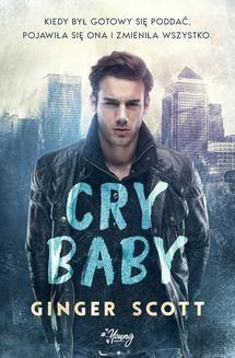 Chomikuj, ebook online Cry baby. Ginger Scott