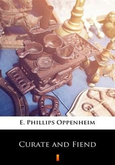 Chomikuj, ebook online Curate and Fiend. E. Phillips Oppenheim