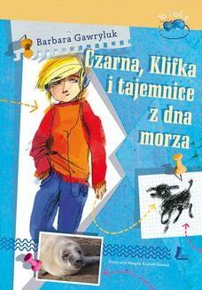 Chomikuj, ebook online Czarna, Klifkai tajemnice z dna morza. Barbara Gawryluk