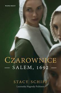 Chomikuj, ebook online Czarownice. Salem, 1692. Stacy Schiff