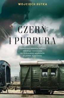 Chomikuj, ebook online CZERŃ I PURPURA. Wojciech Dutka