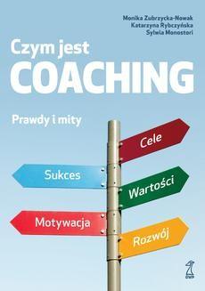 Chomikuj, ebook online Czym jest coaching. Sylwia Monostori
