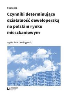 Chomikuj, ebook online Czynniki determinujące działalność deweloperską na polskim rynku mieszkaniowym. Agata Antczak-Stępniak