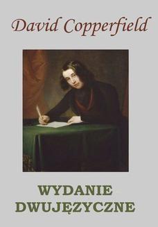 Chomikuj, ebook online David Copperfield. WYDANIE DWUJĘZYCZNE. Charles Dickens