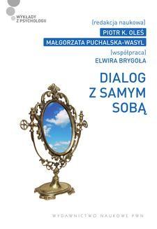 Chomikuj, ebook online Dialog z samym sobą. redakcja: Piotr K. Oleś