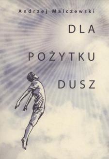 Chomikuj, ebook online Dla pożytku dusz. Andrzej Malczewski