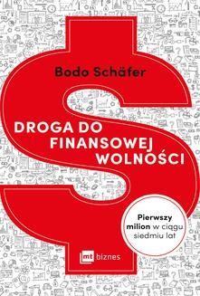 Chomikuj, ebook online Droga do finansowej wolności. Bodo Schäfer