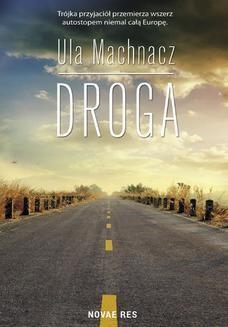 Chomikuj, ebook online Droga. Ula Machnacz