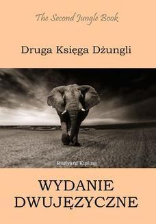 Chomikuj, ebook online Druga Księga Dżungli. Wydanie dwujęzyczne angielsko-polskie. Rudyard Kipling