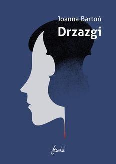Chomikuj, ebook online Drzazgi. Joanna Bartoń