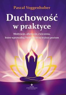Chomikuj, ebook online Duchowość w praktyce. Pascal Voggenhuber