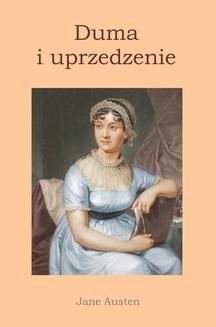 Chomikuj, pobierz ebook online Duma i uprzedzenie. Jane Austen
