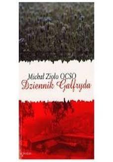 Chomikuj, ebook online Dziennik Galfryda. Michał Zioło OCSO