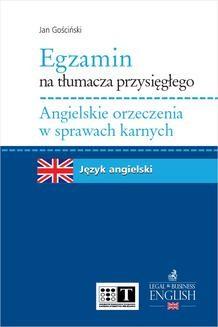 Ebook Egzamin na tłumacza przysięgłego. Angielskie orzeczenia w sprawach karnych pdf