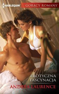 Chomikuj, ebook online Erotyczna fascynacja. Andrea Laurence